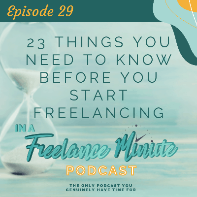 Cover art for 23 Things You Need to Know Before You Start Freelancing
