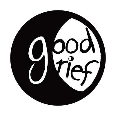 WHY?!? A Good Grief Network Podcast