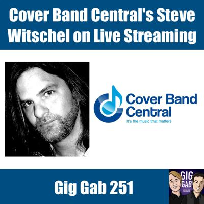 Cover art for Cover Band Central's Steve Witschel on Live Streaming and More