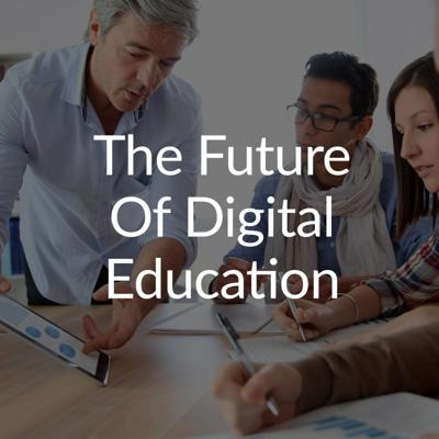 Digital Education podcasts bring together industry leaders, world-class educators, and those at the cutting-edge of technology to examine the current landscape of digital education, as well as project where the industry is headed.