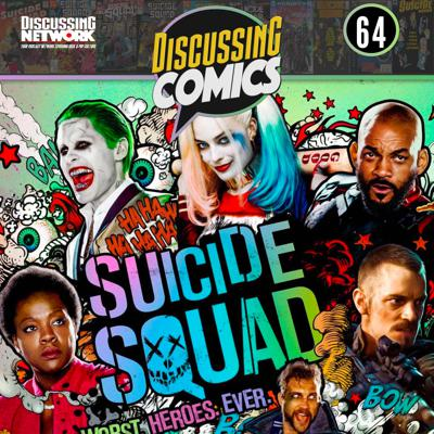 Cover art for Episode 64: Review of Suicide Squad (2016)