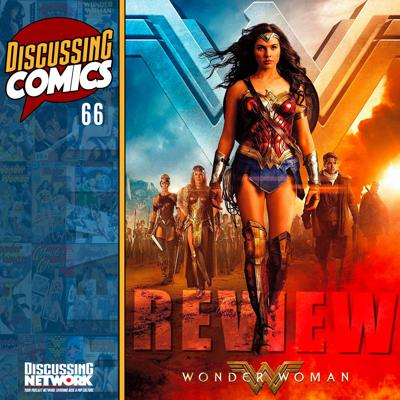 Cover art for Episode 66: Review of Wonder Woman (2017)