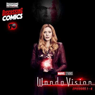 Cover art for Episode 70: Review of WandaVision, Part I