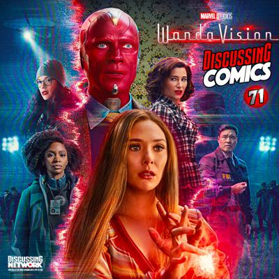 Cover art for Episode 71: It was You Know Who All Along, WandaVision Review Part 2