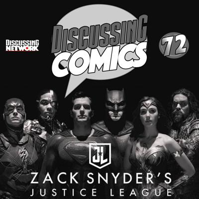 Cover art for Episode 72: Review of Justice League The Snyder Cut