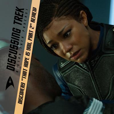 """Cover art for Star Trek: Discovery """"That Hope Is You, Part 2"""" Review"""