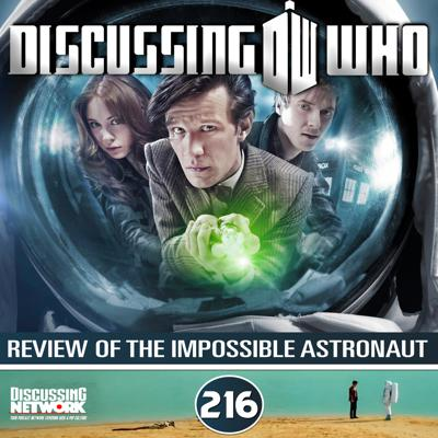 Cover art for Episode 216: Review of The Impossible Astronaut, Doctor Who Series 6 Episode 1