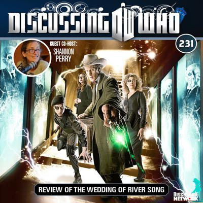 Cover art for Episode 231: Review of The Wedding of River Song, Doctor Who Series 6 Episode 13
