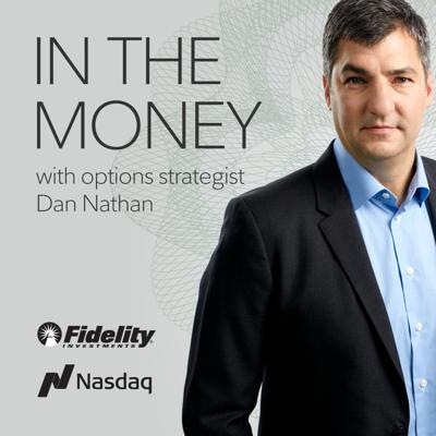 IN THE MONEY with options strategist Dan Nathan