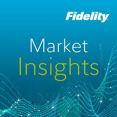 Hear Fidelity's insight on the current market and global economy. For legal info go to go.fidelity.com/legal