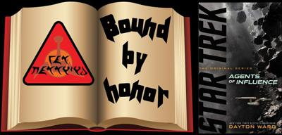 Cover art for Bound By Honor 39 – Agents of Influence by Dayton Ward