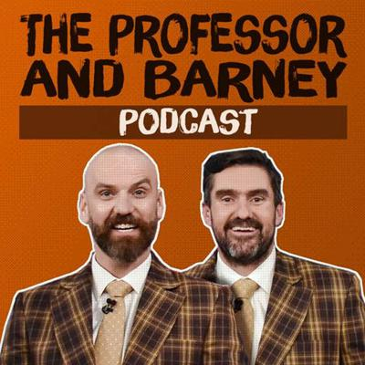 Cover art for NEW SHOW   The Professor and Barney Podcast   Episode 1: Debuts   Available Now