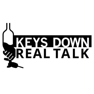 """Cover art for """"Keys Down Real Talk"""" - Community led, anti-drink driving campaign."""