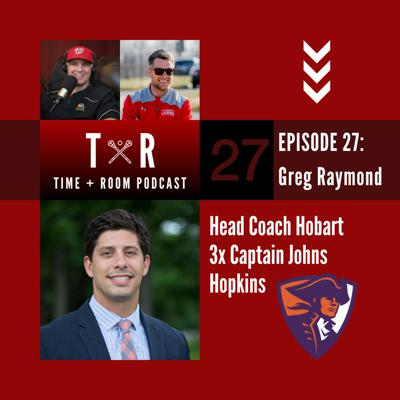 Cover art for 'Time and Room Podcast' with EB & Coach Dane Smith: Episode 27 - Greg Raymond