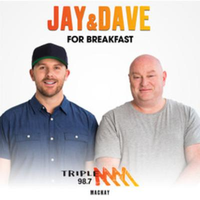 Jay and Dave for Breakfast - Triple M Mackay & The Whitsundays