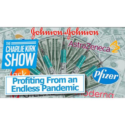 Cover art for Profiting From an Endless Pandemic