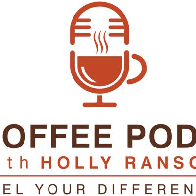 Coffee Pods with Holly Ransom