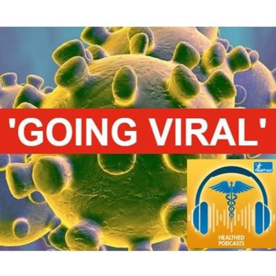Cover art for Going Viral: herd immunity myth, should we close schools, serological testing, asymptomatic cases, and testing healthcare workers