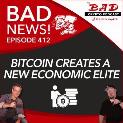 Cover art for Bitcoin Creates a New Economic Elite - Bad News for Friday, May 29th