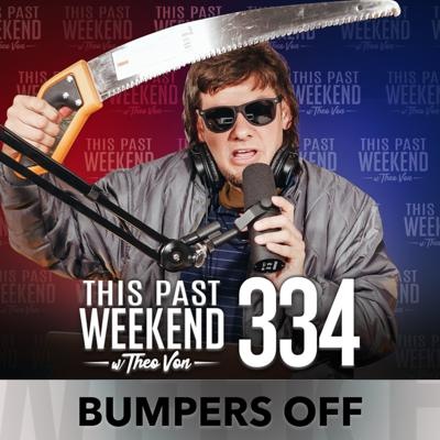 Cover art for E334 Bumpers Off