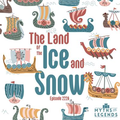 Cover art for 222A-Norse Legends: The Land of the Ice and Snow