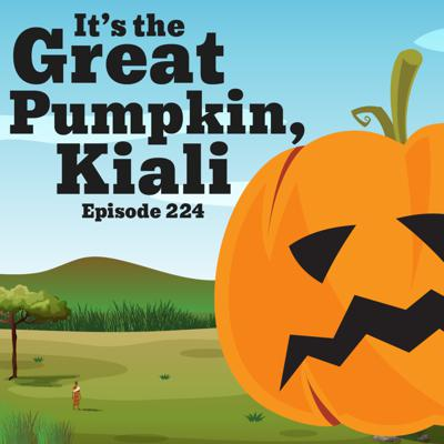 Cover art for 224-African Folklore: It's the Great Pumpkin, Kiali
