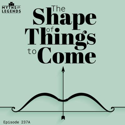 Cover art for 237A-Odyssey Finale: The Shape of Things to Come