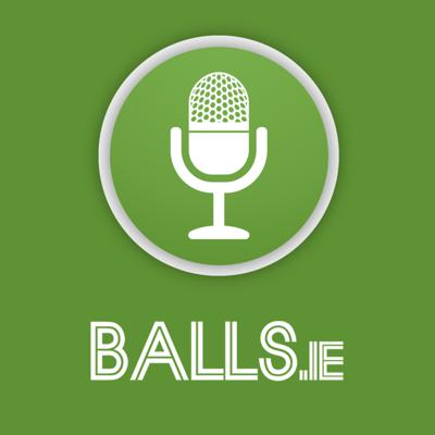 Balls.ie Podcasts