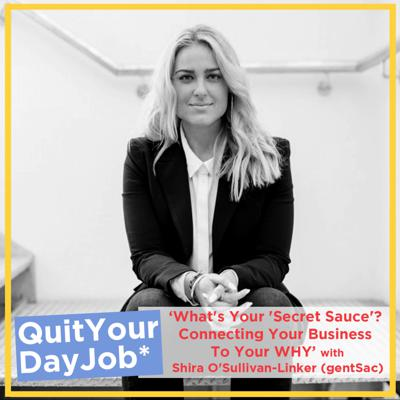 Cover art for 'What's Your 'Secret Sauce'? Connecting Your Business To Your WHY' with Shira O'Sullivan-Linker (gentSac)