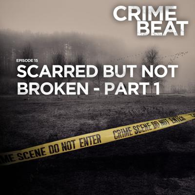 Cover art for Scarred but not broken - part one  |15