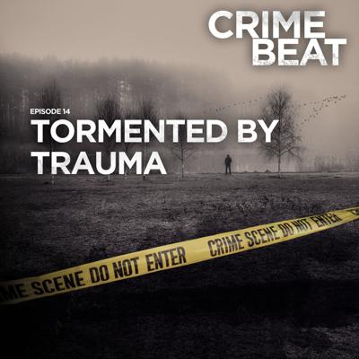 Cover art for Tormented by Trauma  |14