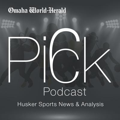 The Pick Six Podcast - Husker sports news and analysis