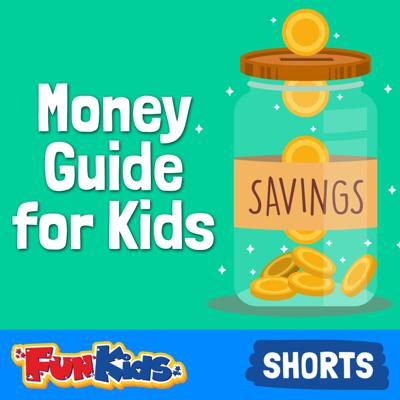 Money Guide for Kids: How to Manage Your Pocket Money