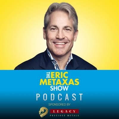 The Show About Everything! The Eric Metaxas Show offers compelling perspective on American culture, political life, and stories making news around the corner and across the globe. Heard on leading radio stations from coast-to-coast, The Eric Metaxas Show taps the unique talent of one of America's best known authors, commentators, TV personalities and public speakers for radio unlike anything ever heard before: compelling, compassionate and interactive as Eric and his listeners seek answers to life's toughest questions together.