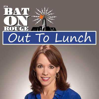 It's Baton Rouge: Out to Lunch