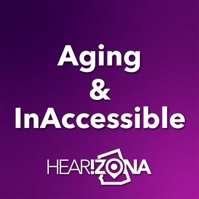 Aging & InAccessible