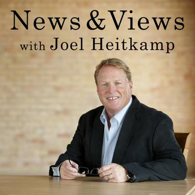 News & Views with Joel Heitkamp