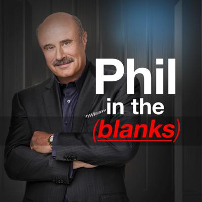 "Experience a side of Dr. Phil McGraw you may have been missing as he delves into the minds of the most interesting and accomplished people in the world today. From celebrities to ordinary people in extraordinary circumstances, to the world's leading experts and ""disrupters,"" every guest will be provocative, informative and relevant. For more information: https://www.drphilintheblanks.com/"
