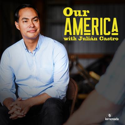 Why, in a country as prosperous as the United States, are millions of people just trying to get by? What would it take to change that and realize the promise of a healthier and fairer country for all? Join Julián Castro as he reimagines America in conversation with real people all over the country who are struggling, aspiring, and trying to reach their dreams. Drawing on his own experiences -- growing up in a low-income household, becoming Mayor of San Antonio, leading Housing and Urban Development for President Obama, and running for President himself -- Julián brings us hope. Each week, he works toward solutions with community leaders, big thinkers, and cultural icons, exploring how issues like poverty, race, gender, and immigration status intersect to shape our America and its possibilities.