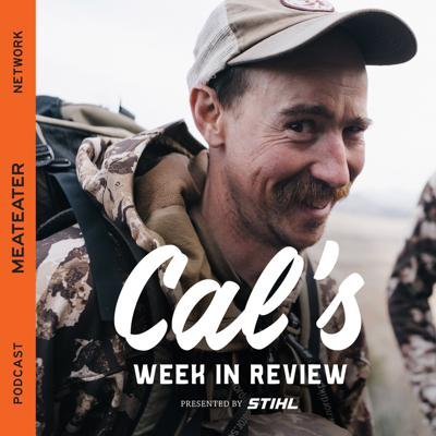 """Join Ryan """"Cal"""" Callaghan each week for his unique brand of outdoor news designed for folks that need to know what's going on and those who want to pretend they do.  Part of MeatEater, Inc."""