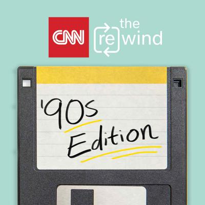 Cover art for Introducing CNN's 'The Rewind: '90s Edition'