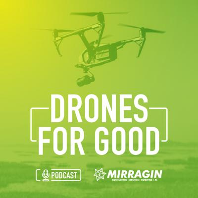 Drones For Good Podcast: Mirragin Unmanned Systems