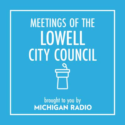 Lowell City Council Meetings Podcast