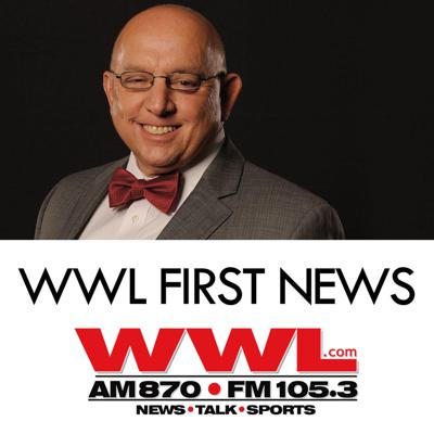 WWL First News with Tommy Tucker