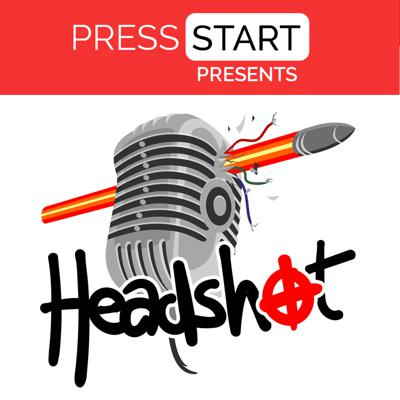 Headshot Podcast