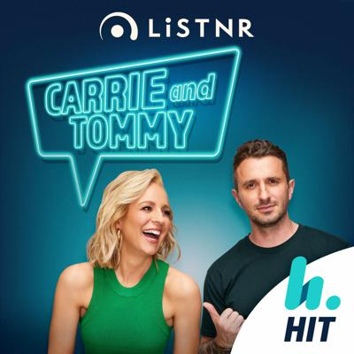 Carrie & Tommy Podcast - Hit Network - Carrie Bickmore and Tommy Little