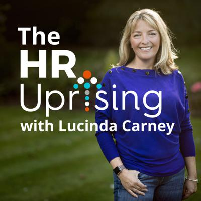 Welcome to the HR Uprising Podcast.   This engaging podcast explores HR 'hot' topics and challenges through conversations with relevant experts and real-life HR; O.D. or L&D professionals.  HR Uprising is about creating an inclusive forum that enables us to share and learn from experts and everyday professionals. HR Uprising is all about learning through collaboration; taking evidence-based action and helping colleagues to have the confidence and skills to rise-up through their organisations by delivering real, lasting business value.  Hosted by Lucinda Carney a Business Psychologist; Experienced HR Change Agent; Entrepreneur; Speaker and Coach. There are two types of show format the 'In focus' episodes where Lucinda delves into a specialist topic in some depth and the 'Conversations with' series where we interview experts and people like you. Our hope is that shows are both informative and fun.   You can access more information on each Podcast including resources or links mentioned in the show at our website www.hruprising.com.   If you are a forward-thinking HR; L&D or O.D. professional who has a success story or challenge that others can learn from and you would like to be featured in future podcasts you can get in touch through one of the routes below.  Connect with us here:  Join the linkedIn community: https://www.linkedin.com/groups/13714397/ LinkedIn: https://www.linkedin.com/in/lucindacarney/ Twitter: @hruprising Instagram: @hruprising Facebook: @hruprising