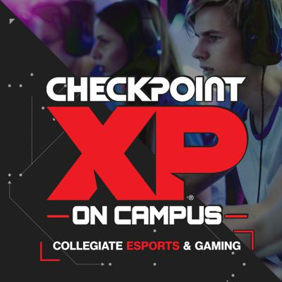 CheckpointXP On Campus Podcast