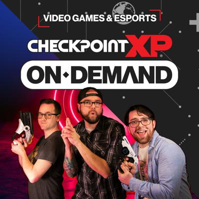 CheckpointXP: On Demand Podcast