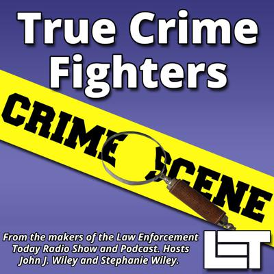 True Crime Fighters Podcast